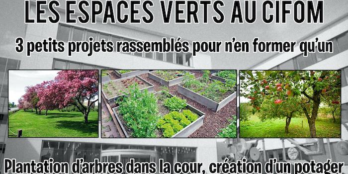 CIFOM ET 2019-2020: Les espaces verts au CIFOM